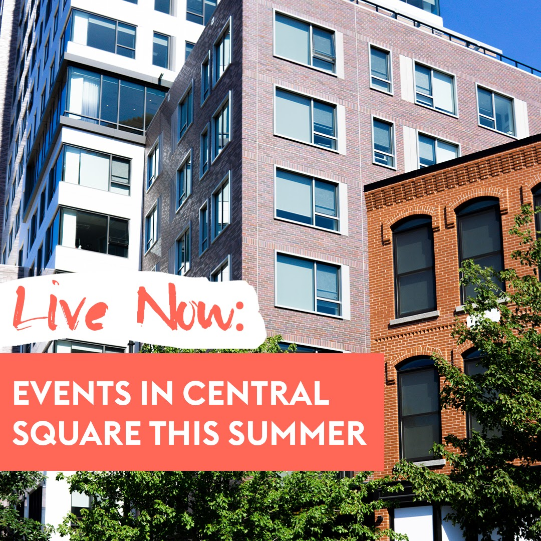 5 Events & Things To Do In Central Square This Summer