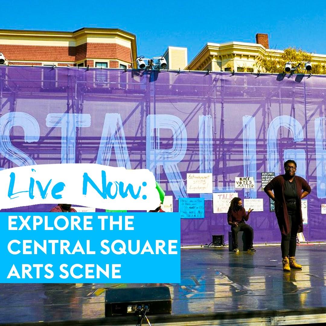 Explore the Central Square Arts Scene