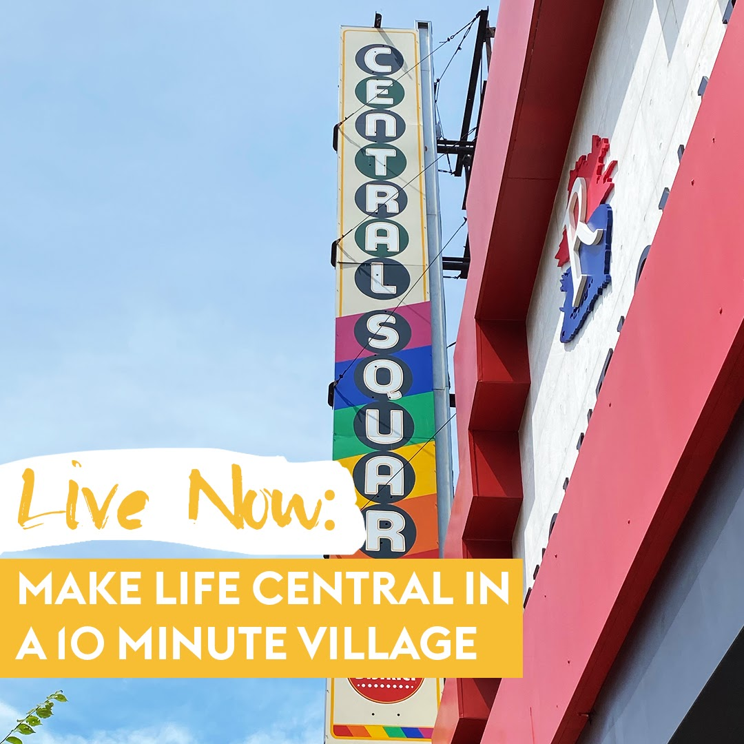 Make Life Central in a 10-Minute Village