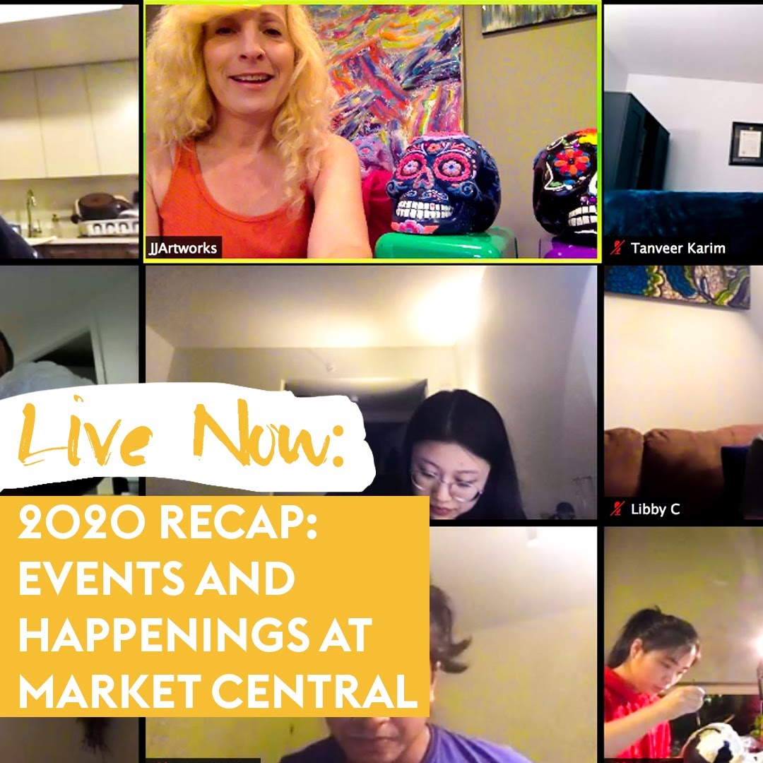 2020 Recap: Events and Happenings at Market Central